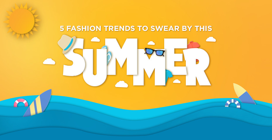 5 Fashion Trends to Follow this Summer - Viviana Mall